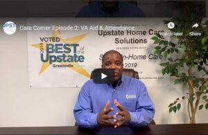 Home Care Greenville SC - Care Corner: Video Episode 2 - VA Aid & Attendance